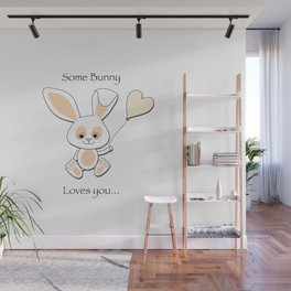 Some Bunny Loves You Wall Mural