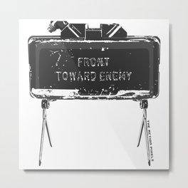 Claymore 'Front Toward Enemy' Metal Print