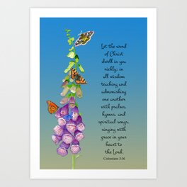 Colossians 3:16 Let the Word of Christ Dwell in you Richly Foxgloves Butterflies Watercolor Art Print