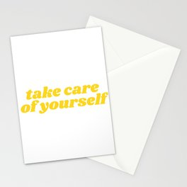 take care of yourself Stationery Cards