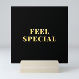 feel special Mini Art Print