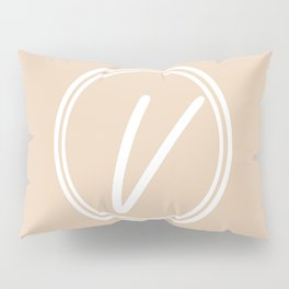 Monogram - Letter V on Pastel Brown Background Pillow Sham