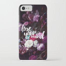 Lose your mind iPhone Case