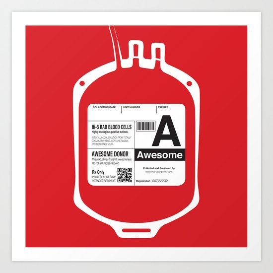 My Blood Type is A, for Awesome! Art Print