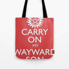 SUPERNATURAL CARRY ON MY WAYWARD SON Tote Bag