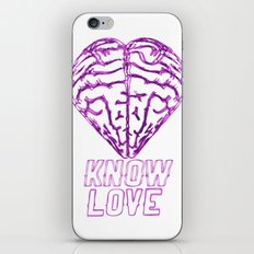 Know Love iPhone & iPod Skin