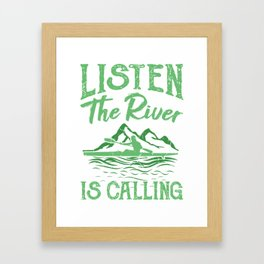 Kayak The River is Calling Gifts For Kayakers Framed Art Print