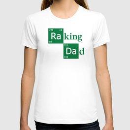 Raking Dad T-shirt