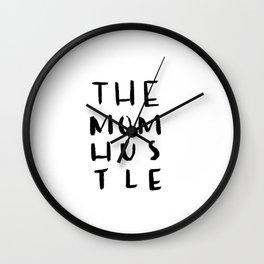 The Mom Hustle Wall Clock