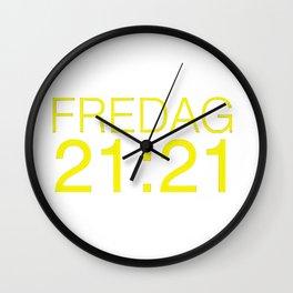 Fredag 21:21 Wall Clock