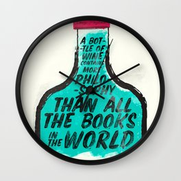 Louis Pasteur quote on wine Philosophy and books, inspirational saying, motivational sentence Wall Clock