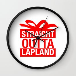 Straight Outta Lapland Wall Clock