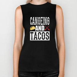 Canoeing and Tacos Funny Taco Biker Tank