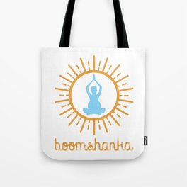 BOOMSHANKA (may the seed of your loin be fruitful in the belly of your woman) Tote Bag