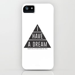 I Have A Dream Martin Luther King Speech iPhone Case