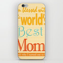 Mothers day artwork gift Best MOM ever iPhone Skin