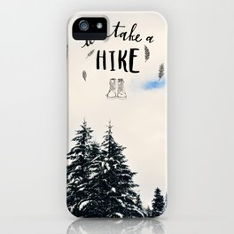 Let's Take A Hike iPhone Case