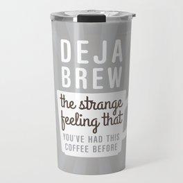 Coffee Deja Brew Travel Mug
