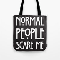 ahs Tote Bags featuring Normal People Scare Me AHS by Double Dot Designs