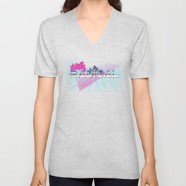 Totally Radical! Unisex V-Neck