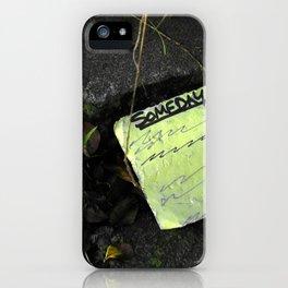 someday... iPhone Case