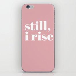 still I rise VIII iPhone Skin