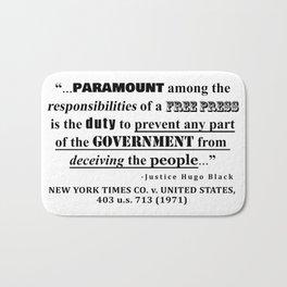 Free Press Quote, NEW YORK TIMES CO. v. UNITED STATES, 403 u.s. 713 (1971) Bath Mat