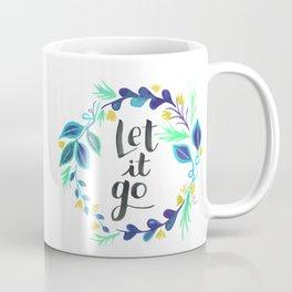 Let it Go Leaf Art with Motivational Words Coffee Mug