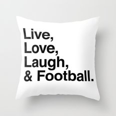Live Love Laugh and football Throw Pillow