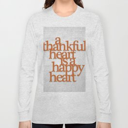 Thankful Heart: Typography Long Sleeve T-shirt