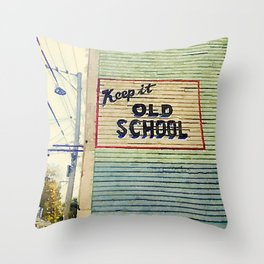 Keep It Old School Throw Pillow