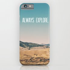 Always Explore iPhone 6s Slim Case