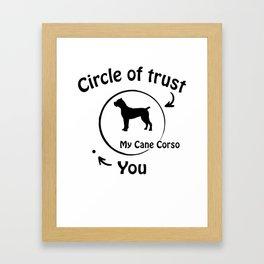 Circle of trust my Cane Corso Italiano. Framed Art Print