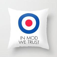 In Mod We Trust Throw Pillow