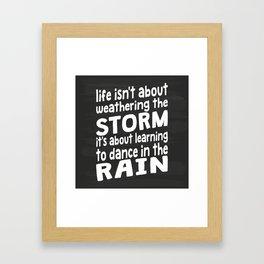 Learning To Dance In The Rain Framed Art Print