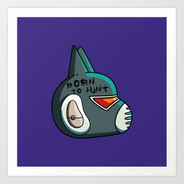 Avocato Born To Hunt Art Print