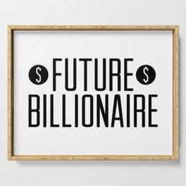 Future Billionaire Serving Tray