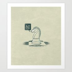 The Knight Who Said Ni Art Print