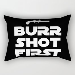 HAMILTON THE BROADWAY MUSICAL- BURR SHOT FIRST Rectangular Pillow