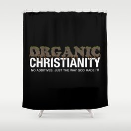 Organic Christianity Shower Curtain