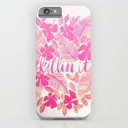 Killin' It – Pink Ombré iPhone Case