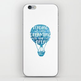 Reading is like Dreaming with Your Eyes Open iPhone Skin