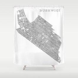 Bushwick, NY Shower Curtain