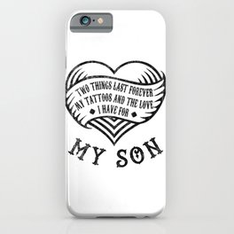 Tattoos And Love My Son Gift iPhone Case