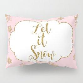 Unicorn Christmas - Let it Snow Pillow Sham