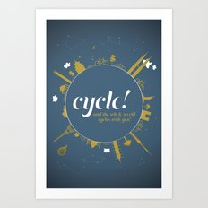 Cycle! Art Print