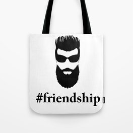 #friendship Tote Bag