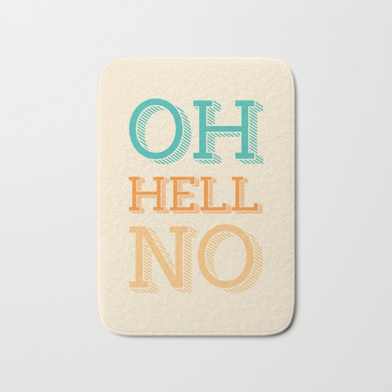 Hell No Bath Mat