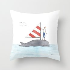 set sail on a whale Throw Pillow