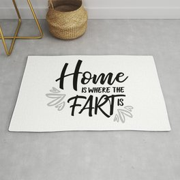 Home is where the Fart is - White & Black Rug
